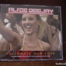 CDs de Música: ALICE DEEJAY. CELEBRATE OUR LOVE. CD EMI RECORDS 2000. 3 TEMAS CON MEGAMIX + VIDEO.. Lote 95723559