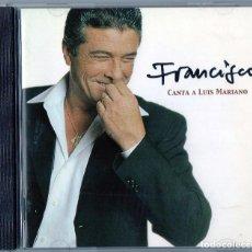 CDs de Música: CD - FRANCISCO - CANTA A LUIS MARIANO - INCLUYE LIBRETO CON LAS LETRAS (LEER DESCRIPCION). Lote 95734715