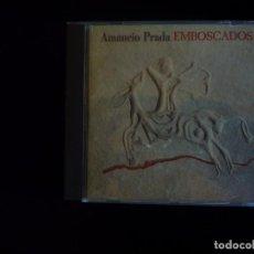 CDs de Música: AMANCIO PRADA EMBOSCADOS - CD COMO NUEVO. Lote 95816315