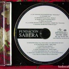 CDs de Música: FUNDACION SABERA.STING-ROSARIO-BOB DYLAN-KETAMA-ELTON JOHN Y OTROS..PROMO RARO...COMO NUEVO. Lote 95900795