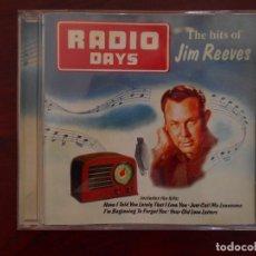 CDs de Música: CD JIM REEVES - RADIO DAYS - THE HITS OF JIM REEVES (2U). Lote 95931131