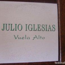 CDs de Música: JULIO IGLESIAS. VUELA ALTO. CD PROMOCIONAL. SONY MUSIC 1995. Lote 95946715