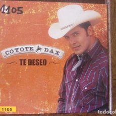 CDs de Música: COYOTE DAX. TE DESEO. CD PROMOCIONAL. VALE MUSIC 2002. Lote 95947363