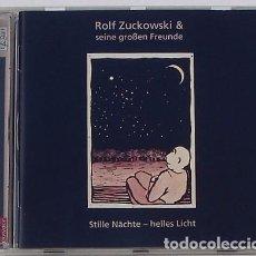 CDs de Música: ROLF ZUCKOWSKI & SEINE GROBEN FRUNDE - STILLE NACHTE, HELLES LICHT (CD) 1996 - 12 TEMAS. Lote 95955275