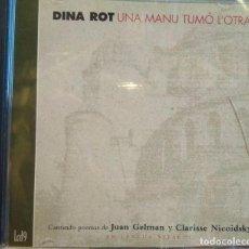 CDs de Música: DINA ROT. POEMAS DE JUAN GELMAN Y CLARISSE NICOIDSKY EN LENGUA SEFARDÍ. UNA MANU TUMÓ L'OTRA. Lote 96185075