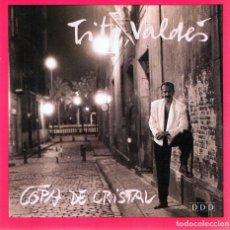 CDs de Música: CD TITO VALDÉS ¨COPA DE CRISTAL¨. Lote 96572867
