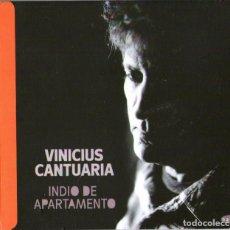 CDs de Música: VINICIUS CANTUARIA - INDIO DE APARTAMENTO - CD ALBUM - 10 TRACKS - NAÏVE - AÑO 2012. Lote 96590015