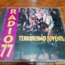 CDs de Música: RADIO 77 - TERRORISMO JUVENIL - CD. Lote 153637549