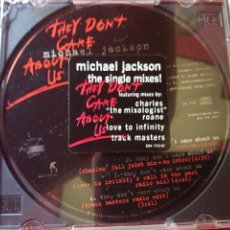CDs de Música: MICHAEL JACKSON +THE SINGLE MIXES+ THEY DON'T CARE ABOUT US+ PROMOCIONAL. Lote 96598139