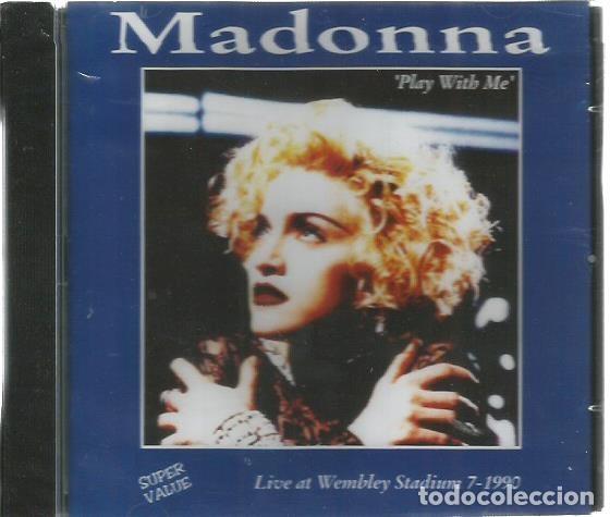 CD MADONNA : PLAY WITH ME ( LIVE AT WEMBLEY STADIUM 7-1990 ) (Música - CD's Rock)
