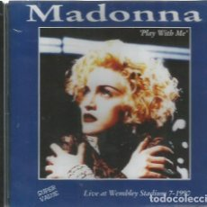 CDs de Música: CD MADONNA : PLAY WITH ME ( LIVE AT WEMBLEY STADIUM 7-1990 ). Lote 96631875