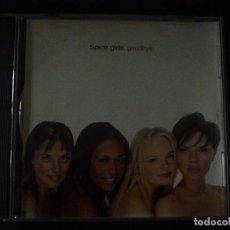 CDs de Música: SPICE GIRLS. GOODBYE. CD VIRGIN RECORDS 1998.. Lote 96647459