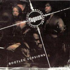 CDs de Música: FUGEES - BOOTLEG VERSIONS. Lote 96682127