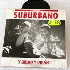 CDs de Música: CD SUBURBANO. SINGLE. Y DIRAN Y DIRAN. Lote 97114179
