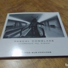 CDs de Música: PASCAL COMELADE. COMPASSIO PEL DIMONI , 8 STONED SUB-VERSIONS. Lote 97251455