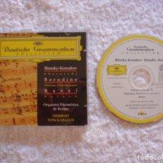 CDs de Música: CD - RIMSKI-KORSAKOV - BORODINE - RAVEL - DEUTSCHE GRAMMOPHON - HERBERT VON KARAJAN. Lote 97310699