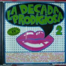 CDs de Música: LA DECADA PRODIGIOSA 2...MUY DIFICIL 1ª EDICION 1987. Lote 97554891