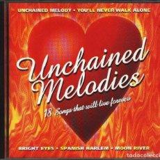 CDs de Música: UNCHAINED MELODIES 18 MELODIAS INTERPRETADAS POR DIVERSOS CANTANTES INOLVIDABLES CD PERFECTO. Lote 97867375