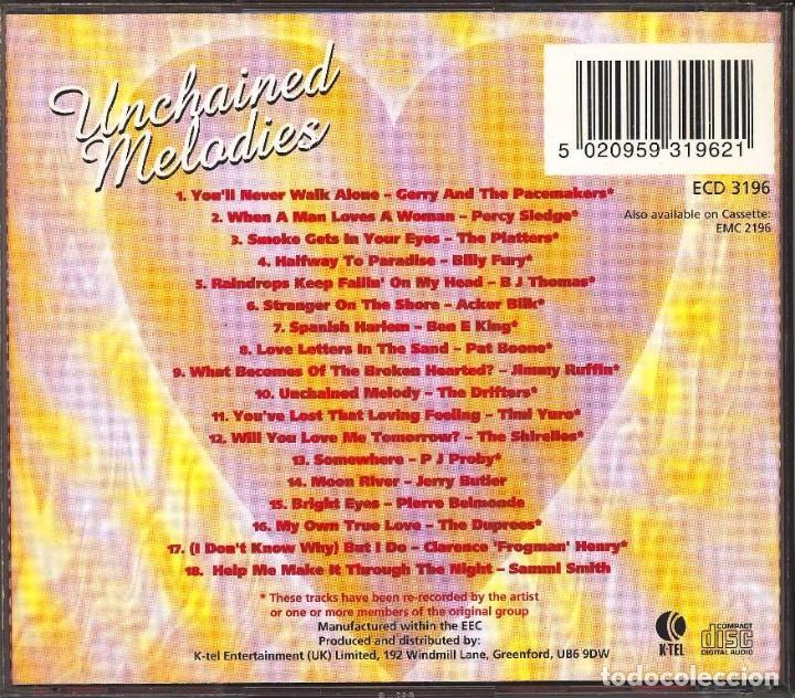 CDs de Música: UNCHAINED MELODIES 18 MELODIAS INTERPRETADAS POR DIVERSOS CANTANTES INOLVIDABLES CD PERFECTO - Foto 2 - 97867375