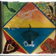 CDs de Música: CD ESQUEIXADA SNIFF : OCELLS ( POP ROCK PROGRESIVO ). Lote 97963499