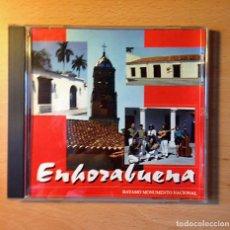 CDs de Música: CD MUSICA - ENHORABUENA - BAYAMO MONUMENTO NACIONAL - EGREN . Lote 97989367