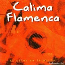 CDs de Música: CALIMA FLAMENCA - AL CALOR DE LA NOCHE - CD ALBUM - 9 TRACKS - AVIVA RECORDS 1999. Lote 98044759