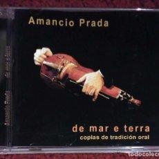 CDs de Música: AMANCIO PRADA (DE MAR E TERRA - COPLAS DE TRADICION ORAL) CD 1999. Lote 98137715