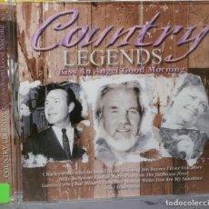 CDs de Música: COUNTRY LEGENDS - KISS AN ANGEL GOOD MORNING. Lote 98099142
