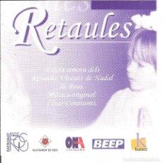 CDs de Música: REUS - RETAULES - CESAR CONSTANTI - BANDA SONORA DELS RETAULES VIVENS DE NADAL DE REUS - MUSICA ORIG. Lote 98151579