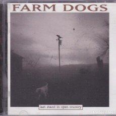 CDs de Música: FARM DOGS,LAST STAND IN OPEN COUNTRY EDICION ALEMANA DEL 96. Lote 98152659