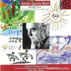 CDs de Música: ANTÓN GARCÍA ABRIL - ALEGRÍAS / CANTATA-DIVERTIMENTO - CD. Lote 98365011
