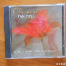CDs de Música: CD CLASSICAL PAN PIPES - 20 TIMELESS THEMES FROM TV COMMERCIALS (3K). Lote 98386703