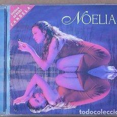 CDs de Música: NOELIA - NOELIA (CD) 2000 - 10 TEMAS - INCLUYE SU EXITO CANDELA. Lote 98393611