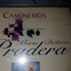 CDs de Música: EG2//M DOLORES PRADERA//CAMINEMOS. Lote 98449031