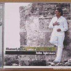 CDs de Música: MANUEL ORTA - CANTA A JULIO IGLESIAS (CD) 2004 - 13 TEMAS. Lote 98512731