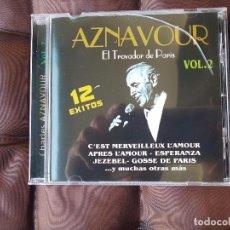CDs de Música: AZNAVOUR EL TROVADOR DE PARIS. Lote 98679927