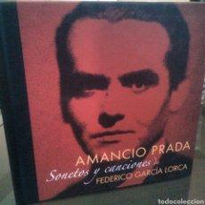 CDs de Música: LIBRO + CD - AMANCIO PRADA - SONETOS Y CANCIONES DE FEDERICO GARCÍA LORCA - OLADOR - 2004 - NUEVO -. Lote 98680032