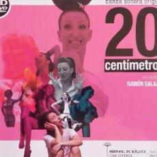 CDs de Música: 20 CENTÍMETROS / PASCAL GAIGNE & MÓNICA CERVERA CD + DVD BSO. Lote 98724423