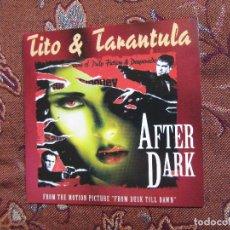 CDs de Música: TITO & TARANTULA- MAXI-CD- TITULO AFTER DARK- DE LA B.S.O. FROM DUSK TILL DAWN- 2 TEMAS-DEL 96. Lote 98725999