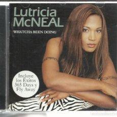CDs de Música: LUTRICIA MCNEAL - WHATCHA BEEN DOING - CD ARCADE SPAIN 1999. Lote 98757723
