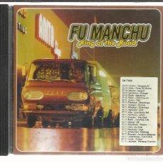 CDs de Música: FU MANCHU - KING OF THE ROAD - CD EDEL 1999. Lote 98761135