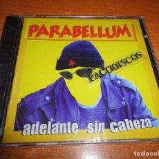 CDs de Música: PARABELLUM ADELANTE SIN CABEZA CD ALBUM PRECINTADO DEL AÑO 1998 CONTIENE 15 TEMAS PUNK ALTERNATIVO. Lote 98971403