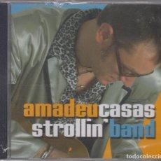 CDs de Música: AMADEU CASAS CD STROLLIN BAND 2005 PRECINTADO. Lote 99250003