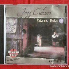 CDs de Música: JAZZ CUBANO (CD. SONIDO 2000) ESTO ES CUBA - HAVANA CLUB. Lote 99275903