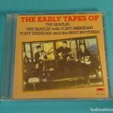CDs de Música: THE EARLY TAPES OF THE BEATLES. THE BEATLES WITH TONY SHERIDAN. TONY SHERIDAN AND THE BEAT BROTHERS. Lote 99320067