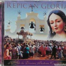 CDs de Música: REPICAN GLORIA HDAD DE LA DIVINA PASTORA CANTILLANA. Lote 100048062