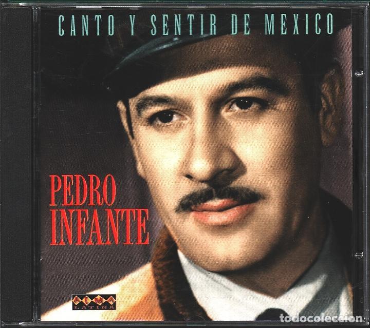 MUSICA GOYO - CD ALBUM - PEDRO INFANTE - CANTO Y SENTIR DE MEXICO - - RARO - *XX99 (Música - CD's Latina)