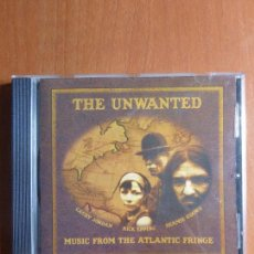 CDs de Música: THE UNWANTED - MUSIC FROM THE ATLANTIC FRINGE CD MUSICA IRLANDENSA - FOLK IRLANDES . Lote 100132527