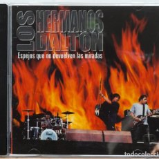 CDs de Música: LOS HERMANOS DALTON / ESPEJOS QUE NO DEVUELVEN LAS MIRADAS. Lote 100186583