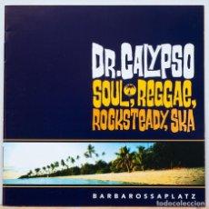 CDs de Música: DR. CALYPSO / BARBAROSSAPLATZ . Lote 147839441